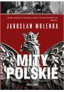 Mity polskie. Od Mieszka I do Bieruta - Naukowe i popularnonaukowe