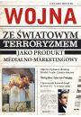 Wojna ze światowym terroryzmem jako produkt medialno-marketingowy - Literatura popularnonaukowa