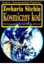Kosmiczny kod. Księga szósta kronik Ziemi - Zecharia Sitchin
