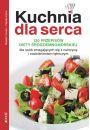 Kuchnia dla serca 120 przepisów diety śródziemnomorskiej dla osób zmagających się z cukrzycą i nadciśnieniem tętniczym - Inne książki o dietach