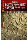 eBook Podb�j Egiptu przez Kusz i Asyri� w VIII-VII w. p.n.e. mobi, epub