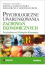 Psychologiczne uwarunkowania zachowań ekonomicznych