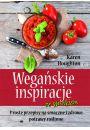 Wegańskie inspiracje ze smakiem - Wegetarianizm i kuchnia jarska