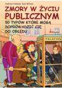 Zmory w �yciu publicznym - Holmes Andrew, Wilson Dan - Relacje interpersonalne