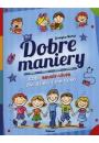 Dobre maniery czyli savoir-vivre dla dzieci i nie tylko