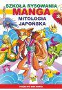 Szkoła rysowania. Manga. Mitologia japońska - Hobby Rekreacja