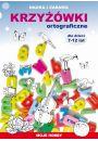 Krzyżówki ortograficzne dla dzieci 7-12 lat - Hobby Rekreacja