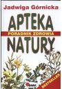 Apteka natury. Poradnik zdrowia - J. G�rnicka