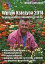 Wp�yw Ksi�yca 2014. Poradnik ogrodniczy z kalendarzem na ca�y rok -