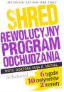 Shred, czyli rewolucyjny program odchudzania - Odchudzanie
