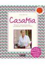 CasaMia Domowa kuchnia włoska gotowanie z miłością i pasją! - Inne książki o dietach
