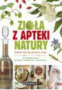 Zio�a z apteki natury - Ksi��ki o zio�ach