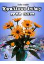 Koralikowe kwiaty - zr�b sam - Hobby Rekreacja