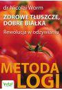 Zdrowe tłuszcze dobre białka - Inne książki o dietach