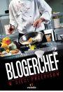 BlogerChef 2. W sieci przepisów - Inne książki o dietach