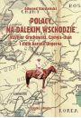 Polacy na Dalekim Wschodzie - Literatura popularnonaukowa