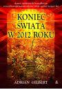 Koniec świata w 2012 roku - Astrologia i horoskopy