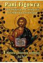 Pani Figowca cz.1 - Chrześcijaństwo