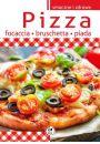 Pizza, focaccia, bruschetta, piada - Inne książki o dietach