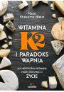 eBook Witamina K2 i paradoks wapnia mobi, epub