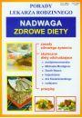 Nadwaga zdrowe diety Porady lekarza rodzinnego - Inne książki o dietach