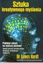 Sztuka kreatywnego myślenia - Pamięć, inteligencja, szybka nauka