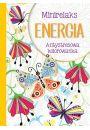 MiniRelaks Energia Antystresowa kolorowanka - Bajkoterapia. Arteterapia
