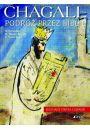 Chagall Podróż przez Biblię - Religioznawstwo