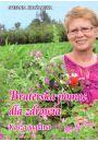 Braterska pomoc dla zdrowia - Książki o ziołach