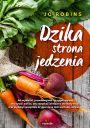 Dzika strona jedzenia - Uzdrawianie