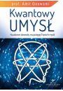 Kwantowy umys� - Dusza i fizyka kwantowa