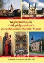 Najpopularniejszy szlak pielgrzymkowy po sanktuariach Warmii i mazur - Literatura popularnonaukowa
