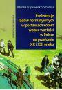 Preferencje �ad�w normatywnych w postawach kobiet wobec warto�ci w Polsce na prze�omie XX i XXI wieku - Kobieta