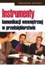 Instrumenty komunikacji wewn�trznej w przedsi�biorstwie