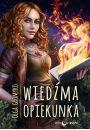 Wiedźma Opiekunka Kroniki Belorskie Tom 2 - Książka fantastyczna