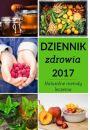 Dziennik zdrowia 2017. Naturalne metody leczenia - Uzdrawianie