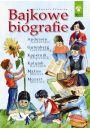 Bajkowe biografie - Dzieci i młodzież