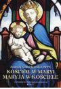 Kościół w Maryi Maryja w Kościele - Religioznawstwo