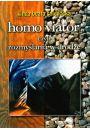 Homo viator... czyli rozmyślania w drodze - Uzdrawianie życia